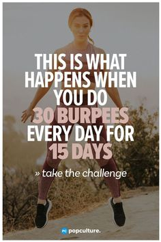 Exactly What Happens When You Do 30 Burpees Every Day for 15 Days. You won't be disappointed when you ad this total body fitness challenge to your routine. challenge This Is What Happens When You Do 30 Burpees Every Day for 15 Days Burpee Challenge, Weight Loss Challenge, Workout Challenge, Best Weight Loss, Weight Loss Tips, Lose Weight, Burpees, Phil Heath, Fitness Herausforderungen