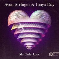 Avon Stringer & Inaya Day - My Only Love (Jeremy Joshua & Matt Nugent Remix) by Deep Sounds on SoundCloud