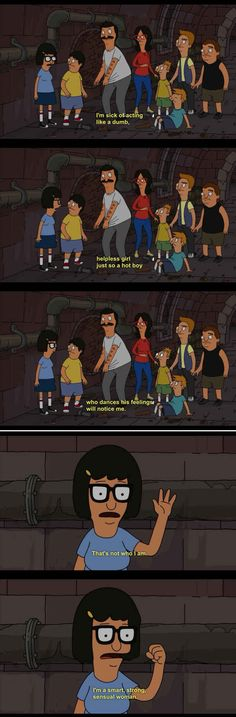 "Don't ever let anyone define who you are. | 31 Things ""Bob's Burgers"" Can Teach You About Life, Family, And Butts"