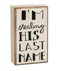 LOVE THIS for use at the #wedding #reception!  Sweetheart or Cake table!! I'm stealing his last name.  Collins wooden signs on #zulily