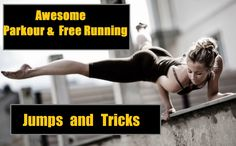 Awesome Parkour and Free Running Jumps & Tricks