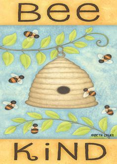 Bee kind, especially to bees! (and beekepers!)