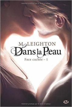 Face cachee, tome 1 : dans la peau: Amazon.fr: Leighton: Livres