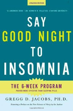 Say Good Night to Insomnia: The Six-Week, Drug-Free Program Developed At Harvard Medical School by Gregg D. Jacobs http://www.amazon.com/dp/0805089586/ref=cm_sw_r_pi_dp_8zGWtb0CZY9FPVFT