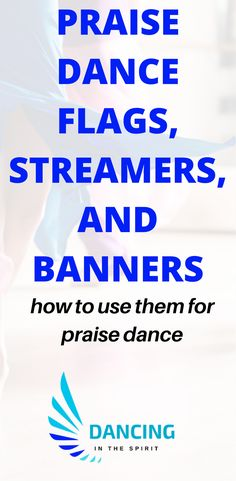Praise dance flags, streamers, and banners. How to use them for praise dance. Learn more about how to properly use praise dance instruments in your dance.