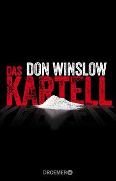 Don Winslow: Das Kartell (@droemerknaur ) #Thriller #Bücher #lesen