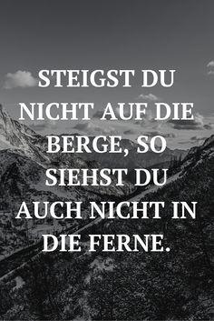 Berg Zitate auf Pinterest  John-muir-zitate, Wander Zitate und Natur ...