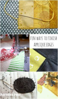 ways to finish your applique edges - button hole, raw edge, whip stitch, satin stitch and more! Applique Stitches, Machine Embroidery Applique, Wool Applique, Applique Patterns, Applique Designs, Sewing Patterns, Sewing Stitches, Embroidery Designs, Weaving Projects