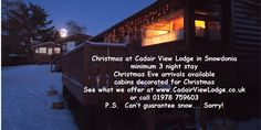 Fancy Christmas in a log cabin in #Snowdonia? See www.CadairViewLodge.co.uk to find out how #accommodation #Wales