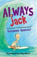 'Susanne Gervay has written another cracker. Her prose is tight, funny and engaging. Written in the present tense, the story has an immediacy that transports the reader right into the room with Jack. Gervay has a track record for tackling some difficult subject matters. This time around she delves into cancer, blended families and the Vietnam War. She does so, however with alacrity and sensitivity, drawing the reader in to Jack's internal world, to experience his emotional ups and downs with…