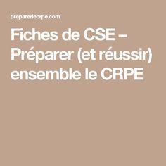 Fiches de CSE – Préparer (et réussir) ensemble le CRPE