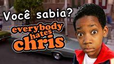 Bostaço: Todo Mundo Odeia o Chris - Você sabia?