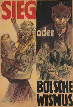 "German WW2 ""Victory or Bolshevism"" that was the Truth, Eastern Germany lived under communists for decades! Still occupied by USA and England today."