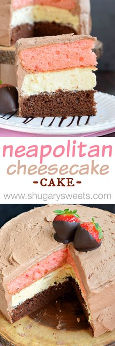 Neapolitan Cheesecake Cake: a layer of chocolate cake and a layer of strawberry cake with a cheesecake center.