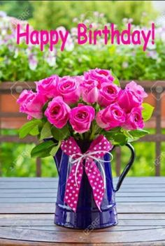 Photo about Bouquet of pink roses in a blue enamel jug with a bow of pink ribbon outdoors, text, happy birthday. Image of plant, text, congratulations - 51933227 Birthday Wishes For Kids, Happy Birthday Wishes Images, Happy Birthday Video, Happy Birthday Friend, Birthday Blessings, Happy Birthday Pictures, Birthday Wishes Quotes, Happy Birthday Greetings, Birthday Cards