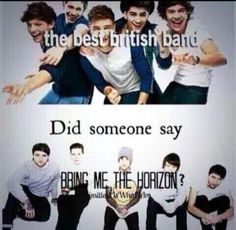 while bring me the horizon certainly isn't the BEST , they're certainly better than one direction