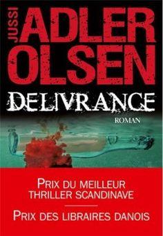Les Enquêtes du Département V Tome 3 Délivrance - Jussi Adler-Olsen Olsen, Books To Read, My Books, Lectures, My Love, Reading, Sang, Albin Michel, Films