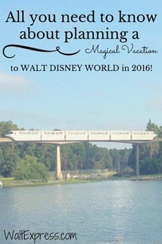 All you need to know about planning a Magical Vacation at Walt Disney World! Complete with list of refurbishments and closures for early 2016. disney with allergies #disney #disneyland