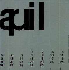 Kalender 1964 Calendar 1963 designed by Wim Crouwel, Erven E de Geer Printers, Amsterdam. Image from BIS Publisher's Wim Crouwel Alphabets written by Kees Broos with the forward by David Quay who also designed the book along with Rick Sellars. Poster Design, Graphic Design Posters, Graphic Design Typography, Graphic Design Inspiration, Print Design, Logo Design, Design Design, Graphic Art, Modern Design
