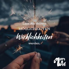 Visual Statements®️ Let your possibilities become realities. Sayings / Quotes / Quotes / Meerweh / t Cheap Date Ideas, Qoutes, Life Quotes, German Quotes, Visual Statements, Beautiful Words, Positive Vibes, Wise Words, Motivational Quotes