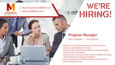 We are hiring #ProgramManager with 6-14 yrs experience in relevant skills. Aspirants can apply for the #job with resume on divyasri.ganji@madhees.com