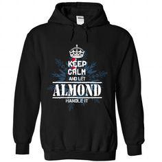 9 ALMOND Keep Calm - #gift for girlfriend #boyfriend gift. BUY IT => https://www.sunfrog.com//9-ALMOND-Keep-Calm-3848-Black-Hoodie.html?68278
