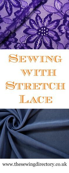Guide to sewing with Stretch Lace and Mesh fabrics