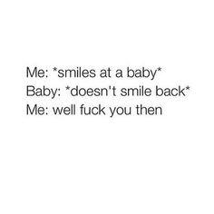 Fuck you baby