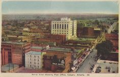 Yale Hotel on 9th Avenue in the foreground and the post office building in the centre, ca. sometime after 1931.