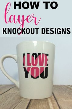 Learn how to make knockout designs in Cricut Design Space. Plus learn how to layer your knockout design using adhesive vinyl and apply it to coffee mugs and more. Fun Diy Crafts, Vinyl Crafts, Vinyl Projects, Diy Craft Projects, Cup Crafts, Circuit Projects, Creative Crafts, Project Ideas, Paper Crafts