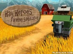 Hay Heroes: Farming Simulator  Android Game - playslack.com , steer a contemporary harvester thresher. Carefully steer along comedians of your workplace and output. Feel like a boffo creator in this game for Android. Your work is to output crops within a time maximum. To finish the work you have to skillfully steer your have. steer the harvester along a best way to output all the comedians in time. Set records and get prizes. open brand-new intriguing missions.