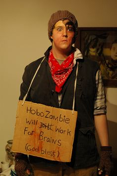 Zombie Bum costume party - everyone dresses as zombies who used to be homeless people.