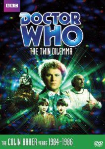Doctor Who: Story 137 The Twin Dilemma