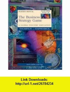 Business Strategy Game Players Package V7.20 (Manual, Download Code Sticker  CD) (9780072820096) Arthur A., Jr. Thompson, Arthur Thompson, Gregory Stappenbeck , ISBN-10: 0072820098  , ISBN-13: 978-0072820096 ,  , tutorials , pdf , ebook , torrent , downloads , rapidshare , filesonic , hotfile , megaupload , fileserve