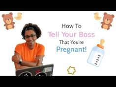 How To Tell Your Boss You're Pregnant!      #boss #working #pregnancy #work #workingmom #conversation #tips