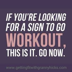 Here's your sign!!!!  Double tap if you worked out today!!! by getting_fit_with_granny_hicks