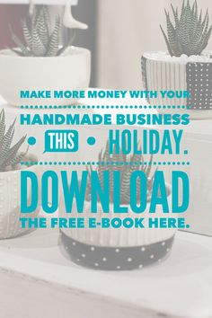 Get Your Free E-Book and Grow Your Handmade Business this Holiday Season! #crafttalk E-Book has tips and tricks to increase your sales and reduce stress. It includes info about Etsy Sales, Craft Fairs, Websites, Boutiques and More.