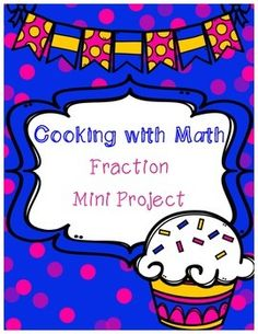 Great assessment for the end of a fractions unit!Students will practice tripling (multiplying by 3) and halving (dividing by 2) a recipe.  Recipe must include whole numbers, fractions, and mixed numbers.  Students will present their findings on a mini poster and show their peers.