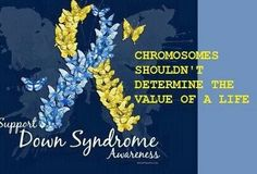 Down Syndrome Awareness                                                       …
