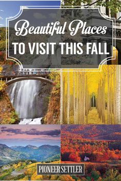 Check out Beautiful Places To Visit This Fall at http://pioneersettler.com/beautiful-places-visit-fall/