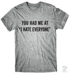 "You had me at, ""I hate everyone"""