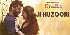 Ji Huzoori Lyrics / Ji Hazoori from Ki and Ka: Mithoon, Deepali ft Arjun Kapoor, Kareena Kapoor. Mohabbat hai yeh ji hazuri nahi lyrics http://www.lyricsted.com/ji-huzoori-lyrics-ki-and-ka/