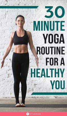 30 Minute Yoga Routine For A Healthy You : If all you've got is 30 minutes in the morning to exercise, what do you do? How do youwork on different parts of your body in such a short duration? Well, we've got something for you! Try this 30 minute yoga routine and feel the difference! #Yoga #YogaPoses #YogaRoutine Learn Yoga, How To Do Yoga, 30 Minute Yoga, Yoga For Balance, Hiit Program, Yoga Fitness, Fitness Plan, Workout Fitness, Butt Workout