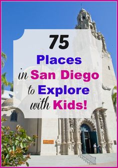 75 kid-friendly places in San Diego County that love little visitors and hosts field trips for students.  Some of them are free.  Some cost a few dollars.  And as always, you know your children best, so please call ahead of time to make sure it is an appr