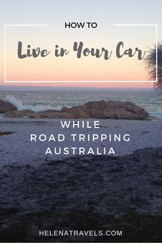how to live in your car australia
