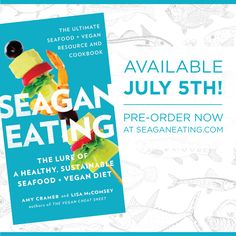 Available July 5th at booksellers everywhere! Stay tuned for upcoming events, tastings, and book signings. Pre-Order now at www.seaganeating.com