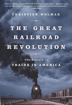 The Great Railroad Revolution: The History of Trains in America by Christian Wolmar http://www.amazon.com/dp/1610393473/ref=cm_sw_r_pi_dp_8.nqvb13FE1KR