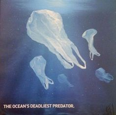 The ocean's deadliest predator: plastic bags. Many large marine animals mistak. - My Favorites Bag For Women Image Elephant, Sketch Manga, Save Our Earth, Save Our Oceans, Design Graphique, Environmental Issues, Creative Advertising, Global Warming, Marine Life