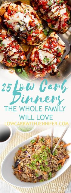 25 Low Carb Dinners the whole family will love! Serve any of these up with a veggie and no one will be suspect of your low carb ways!