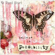 believe in possibility - this is a gorgeous shabby chic french inspired vintage butterfly painting. Beautiful red flowers and vintage inspired wallpaper in the background. acrylic paint and mixed media artwork.